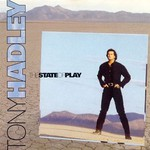 Tony Hadley, The State of Play