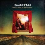 Powderfinger, Dream Days at the Hotel Existence