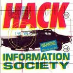 Information Society, Hack