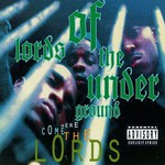 Lords of the Underground, Here Come the Lords