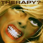 Therapy?, One Cure Fits All