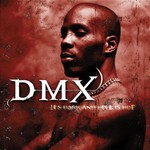 DMX, It's Dark and Hell Is Hot