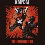 KMFDM, Tohuvabohu
