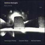 Stefano Battaglia, Raccolto