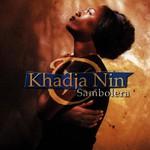 Khadja Nin, Sambolera