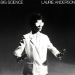 Laurie Anderson, Big Science