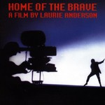 Laurie Anderson, Home of the Brave mp3