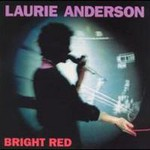 Laurie Anderson, Bright Red mp3