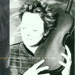 Laurie Anderson, Life on a String