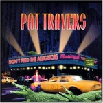 Pat Travers, Don't Feed the Alligators mp3