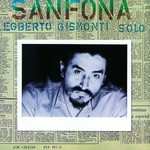 Egberto Gismonti, Sanfona