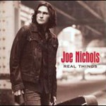 Joe Nichols, Real Things