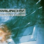 Raunchy, Confusion Bay