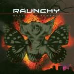 Raunchy, Death Pop Romance