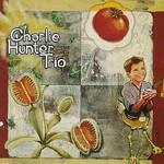 Charlie Hunter Trio, Charlie Hunter Trio