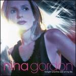 Nina Gordon, Tonight And The Rest Of My Life