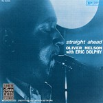 Oliver Nelson, Straight Ahead