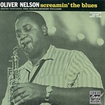 Oliver Nelson, Screamin' the Blues