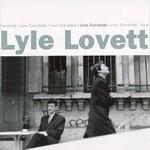 Lyle Lovett, I Love Everybody