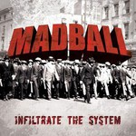 Madball, Infiltrate the System
