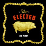The Elected, Me First mp3