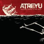 Atreyu, Lead Sails Paper Anchor