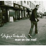 Stephen Fretwell, Man on the Roof
