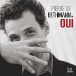 Pierre de Bethmann, Oui