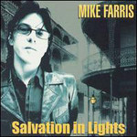 Mike Farris, Salvation In Lights