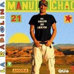 Manu Chao, La Radiolina