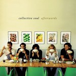 Collective Soul, Afterwords