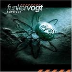 Funker Vogt, Survivor
