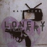 Massacre, Lonely Heart