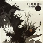 Film School, Hideout