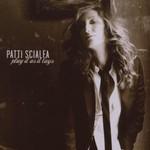 Patti Scialfa, Play It As It Lays