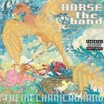 HORSE the band, The Mechanical Hand