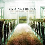 Casting Crowns, The Altar and the Door