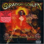 Orange Goblin, Healing Through Fire