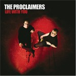 The Proclaimers, Life With You