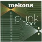The Mekons, Punk Rock