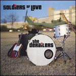 The Derailers, Soldier Of Love