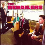 The Derailers, Full Western Dress