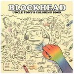 Blockhead, Uncle Tony's Coloring Book
