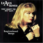 LeAnn Rimes, You Light Up My Life: Inspirational Songs