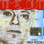 Max Pezzali, Time Out