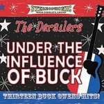 The Derailers, Under The Influence Of Buck