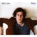 Ben Lee, Ripe
