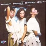 The Pointer Sisters, Break Out