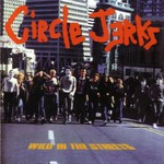 Circle Jerks, Wild in the Streets