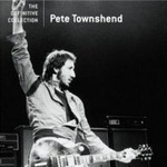 Pete Townshend, The Definitive Collection mp3